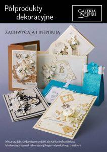 Półprodukty dekoracyjne - Galeria Papieru 2018 (8 MB)
